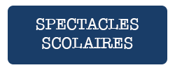 spectacles scolaires